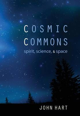 Cosmic Commons by John Hart