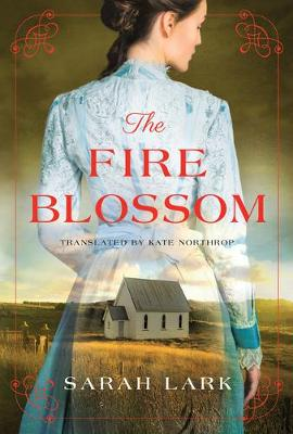 The Fire Blossom by Sarah Lark