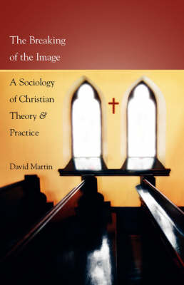 The Breaking of the Image by David Martin