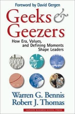 Geeks and Geezers by Warren G. Bennis