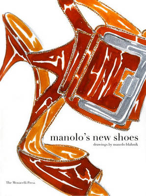 Manolo's New Shoes by Manolo Blahnik