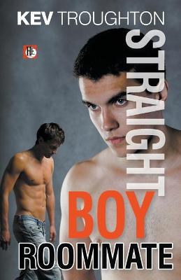 Straight Boy Roommate by Kev Troughton