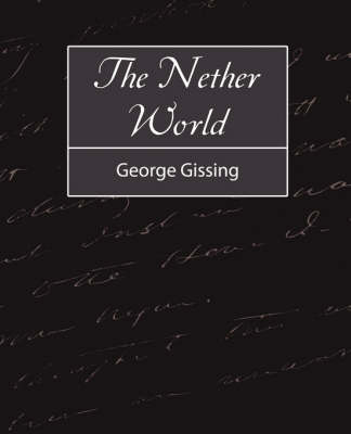 Nether World by George Gissing