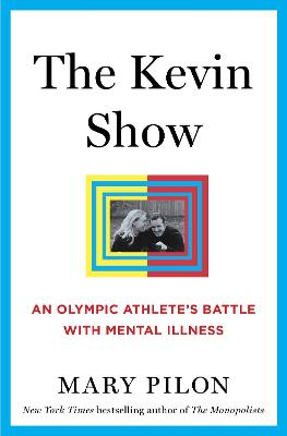 The Kevin Show by Mary Pilon