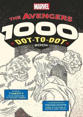 Marvel: Avengers 1000 Dot-To-Dot Book by Thomas Pavitte