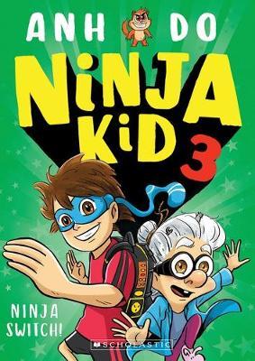 Ninja Kid #3: Ninja Switch! book