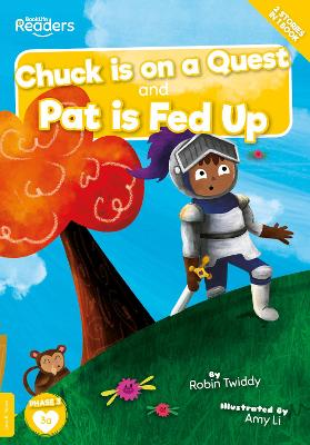 Chuck Is On A Quest And Pat Is Fed Up book