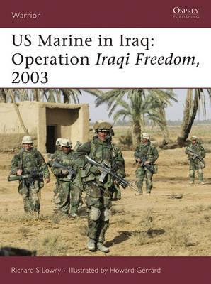 Us Marine in Iraq by Richard S. Lowry