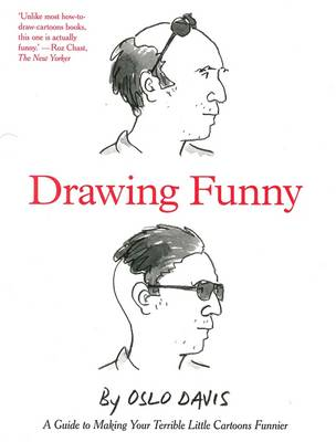 Drawing Funny: A Guide to Making Your Terrible Little Cartoons Funnier book