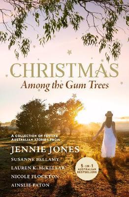 Christmas Among the Gum Trees book