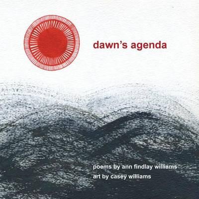 Dawn's Agenda by Ann Findlay Williams