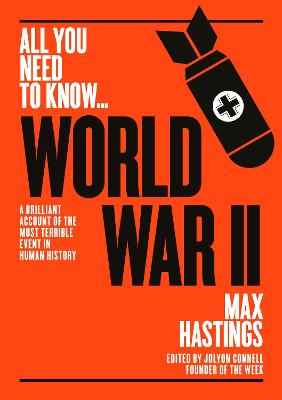 World War Two by Sir Max Hastings