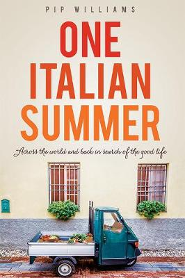One Italian Summer by Pip Williams