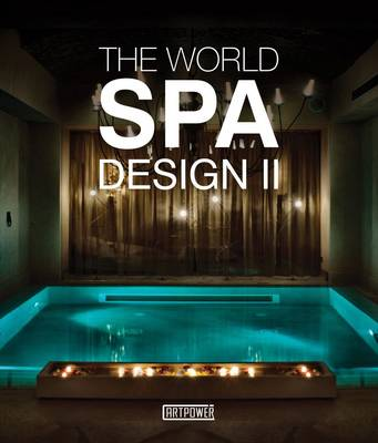 World Spa Design II by Xia Jiajia