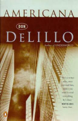 Americana by Don DeLillo