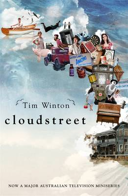 Cloudstreet Tv Tie-In by Tim Winton