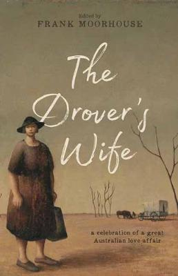 Drover's Wife by Frank Moorhouse
