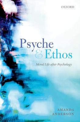 Psyche and Ethos by Amanda Anderson