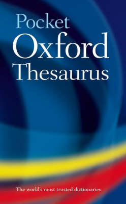 Pocket Oxford Thesaurus by Oxford Dictionaries