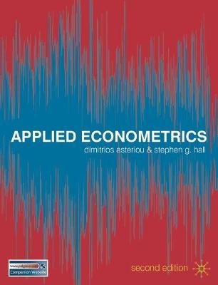 Applied Econometrics by Dimitrios Asteriou