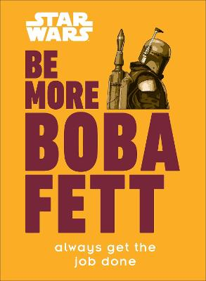 Star Wars Be More Boba Fett book