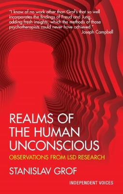 Realms of the Human Unconscious by Stanislav Grof