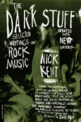 The Dark Stuff by Nick Kent
