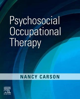 Psychosocial Occupational Therapy by Nancy Carson