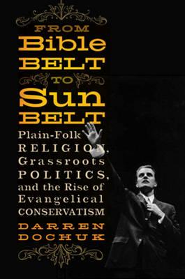 From Bible Belt to Sunbelt book