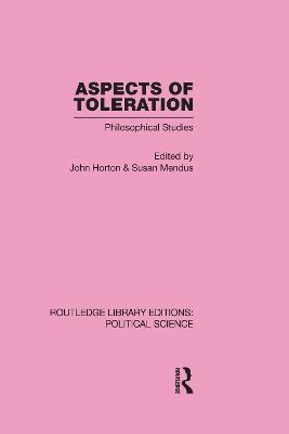 Aspects of Toleration by John Horton