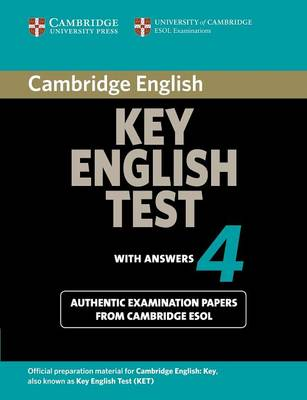 Cambridge Key English Test 4 Student's Book with Answers by Cambridge ESOL