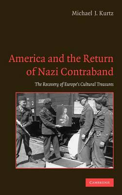 America and the Return of Nazi Contraband book