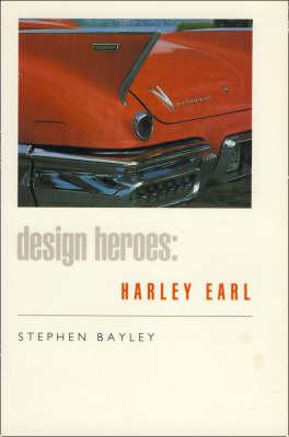 Harley Earl by Stephen Bayley