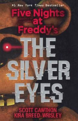 The Silver Eyes by Scott Cawthon