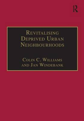 Revitalising Deprived Urban Neighbourhoods by Colin C. Williams