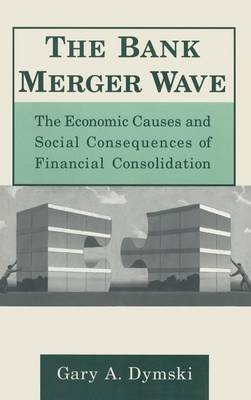 The Bank Merger Wave by Gary Dymski