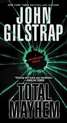 Total Mayhem by John Gilstrap