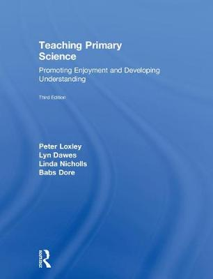 Teaching Primary Science, 3rd Edition book
