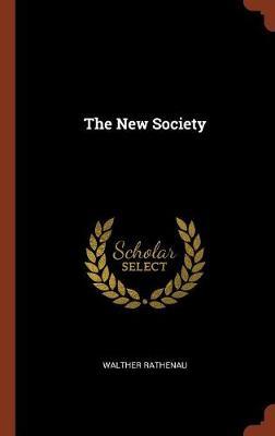 New Society by Walther Rathenau