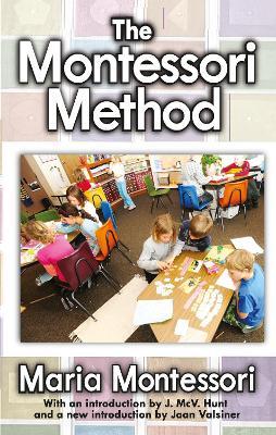 Montessori Method by Maria Montessori
