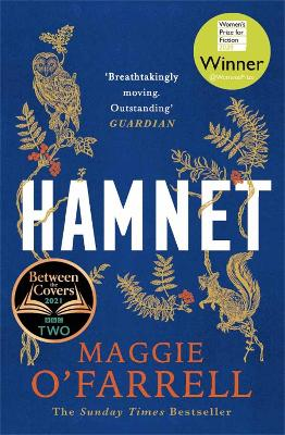 Hamnet: WINNER OF THE WOMEN'S PRIZE FOR FICTION 2020 by Maggie O'Farrell