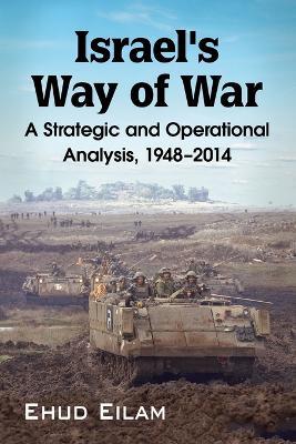 Israel's Way of War by Ehud Eilam