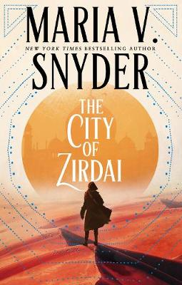 The City of Zirdai by Maria V. Snyder
