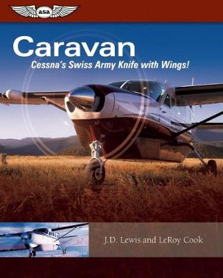 Caravan: Cessna's Swiss Army Knife with Wings! book