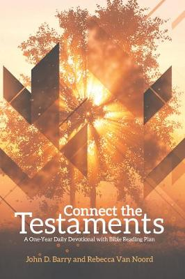 Connect the Testaments by John D. Barry