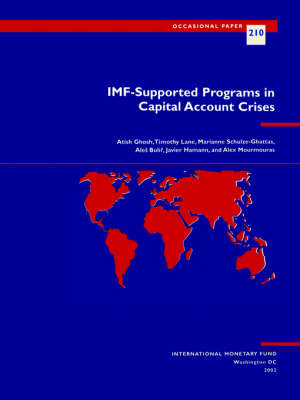 IMF-supported Programs in Capital Account Crises by Atish R. Ghosh