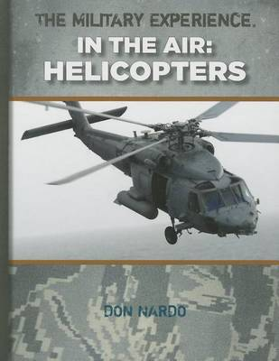 Helicopters by Don Nardo