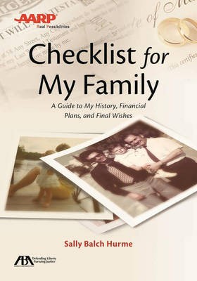 Aba/Aarp Checklist for My Family by Sally Balch Hurme