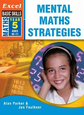 Excel Mental Maths Strategies: Year 5 by J. Faulkner
