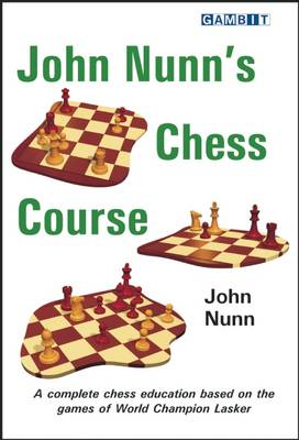 John Nunn's Chess Course by John Nunn